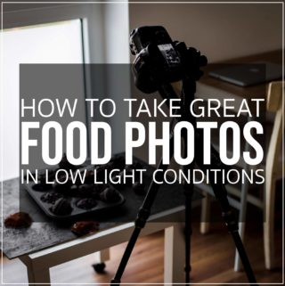 How to take great food photos in low light conditions